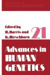 Advances in Human Genetics, Volume 21 - Harry Harris, Kurt Hirschhorn