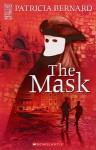 The Mask - Patricia Bernard