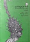 Iram dalle alte colonne - Kahlil Gibran, Younis Tawfik, Roberto Rossi Testa