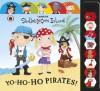 Yo-Ho-Ho Pirates! - Moira Butterfield