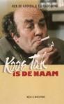 Koos Tak is de naam - Rijk de Gooijer, Eelke de Jong
