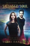 Salvaged Soul (The Ignited Series) (Volume 3) - Desni Dantone