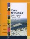 Cwrs Mynediad: Pecyn Ymarfer / Practice Pack: South Wales Version - Elin Meek