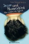 Jason Und Phoenix Bird - Nora Raleigh Baskin, Uwe-Michael Gutzschhahn