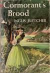 Cormorant's Brood - Inglis Fletcher
