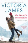 The Doctor's Redemption (Shadow Creek, Montana Book 3) - Victoria James