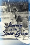 Journey of the Snow Goose - Barbary Chaapel