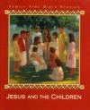 Jesus and the Children - Mary Quattebaum, Bill Farnsworth