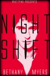 Night Shift (Night Shift Series #1) - B.R. Myers