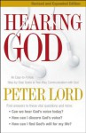 Hearing God: An Easy-to-Follow, Step-by-Step Guide to Two-Way Communication with God - Peter Lord, James Robison