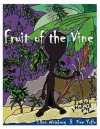 Fruit of the Vine - Ellen Weisberg, Ken Yoffe