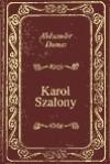 Karol Szalony - ebook - Aleksander Dumas