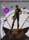 Les naufragés du temps, Tome 1 : L'étoile endormie - Jean-Claude Forest, Hubert, Paul Gillon