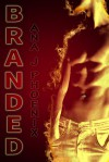 Branded (Ash and Flames, #1) - Ana J. Phoenix