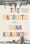 The Patriots: A Novel - Sana Krasikov