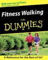 Fitness Walking For Dummies - Liz Neporent