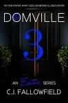 The Domville 3 - C.J. Fallowfield, Book Cover by Design, Karen J