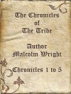 The Chronicles of The Tribe (1-5) - Malcolm Wright