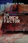 The Flinch Factor (A Rachel Gold Mystery) - Michael Kahn