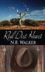 Red Dirt Heart (Red Dirt #1) - N.R. Walker