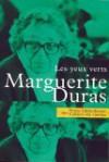 Les Yeux verts - Marguerite Duras