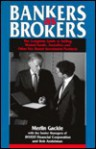 Bankers as Brokers: The Complete Guide to Selling Mutual Funds, Annuities, and Other Fee-Based Investment Products - Merlin Gackle, Bob Andelman