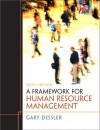 A Framework for Human Resource Management (6th Edition) - Gary Dessler