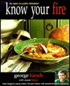 Know Your Fire - George Hirsch