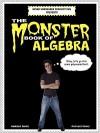 The Monster Book Of Algebra - Harold Davis, Phyllis Davis, Martin Davis