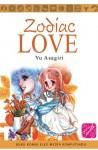 Zodiac Love - Yu Asagiri