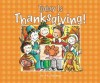 Today Is Thanksgiving! - P.K. Hallinan