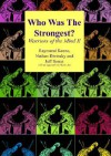 Who Was The Strongest - Warriors of The Mind II - Raymond D. Keene