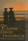 Caspar David Friedrich & the German Romantic Landscape - Mikhail B. Piotrovsky, Ernst W. Veen, Boris Asvarishch