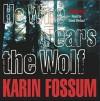 He Who Fears the Wolf - Karin Fossum, David Rintoul