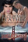 Requiem In Leather (A Deputy Joe Novel Book 5) - James Buchanan