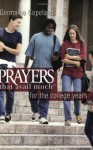 Prayers That Avail Much for the College Years (Prayers That Avail Much Series) - Germaine Copeland