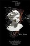 Burning Kingdoms (The Internment Chronicles Book 2 ) - Lauren DeStefano