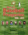 Best of Baseball Prospectus: 1996-2011 - Baseball Prospectus, Ben Lindbergh