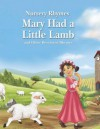 Mary Had a Little Lamb and Other Best-Loved Rhymes - Rebecca Gerlings