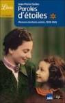 Paroles d'étoiles : Mémoire d'enfants cachés (1939-1945) - Jean-Pierre Guéno