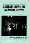 Candles Burn in Memory Town: Poems from Both Sides of the Wall - Janine Pommy Vega
