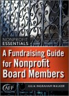A Fundraising Guide For Nonprofit Board Members (Afp Fund Development Series) (The Afp/Wiley Fund Development Series) - Julia Ingraham Walker