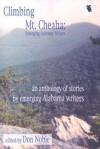 Climbing MT Cheaha: Emerging Alabama Writers - Donald R. Noble