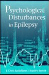 Psychological Distrubances in Epilepsy - Stanley Berent