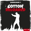 Cotton Reloaded: Sammelband 3 (Cotton Reloaded 7 - 9) - Mara Laue, Peter Mennigen, Alfred Bekker, Tobias Kluckert, Lübbe Audio