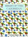 Birds of the Caribbean - Lucy Baker