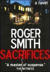 Sacrifices - Roger Smith