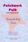 Patchwork Path: Friendship Star - Tena Beth Thompson