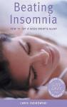 Beating Insomnia - Chris Idzikowski