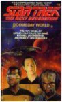 Doomsday World - Carmen Carter, Michael Jan Friedman, Peter David, Robert Greenberger